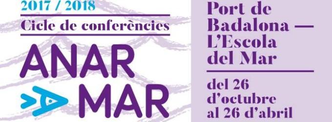 """Vuelven los ciclos de conferencias """"Anar a Mar"""" en el Puerto de Badalona"""