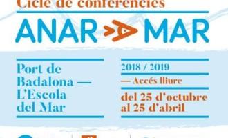 IV Cicle de Conferències 'Anar a Mar' en el Port de Badalona